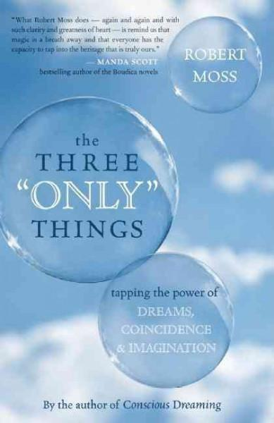 """Three """"Only"""" Things"""