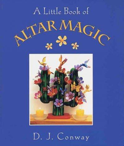 Little Book of Altar Magic