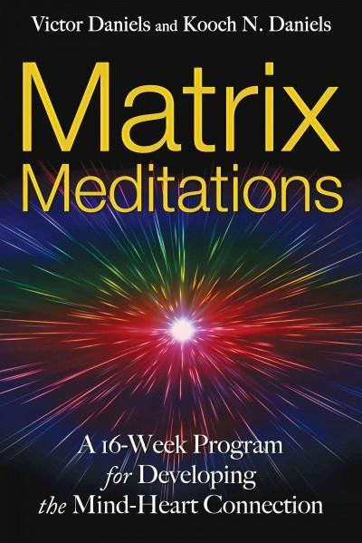 Matrix Meditations
