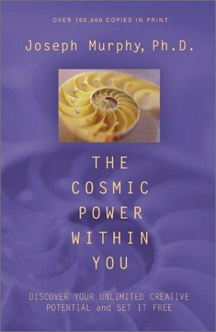 Cosmic Power Within You