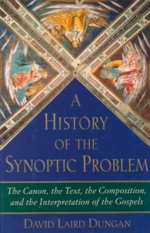 History of the Synoptic Problem