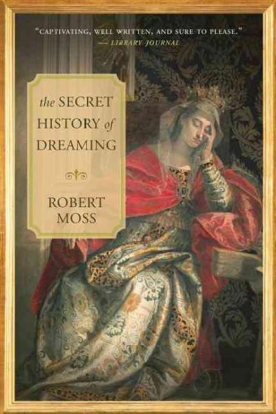 Secret History of Dreaming