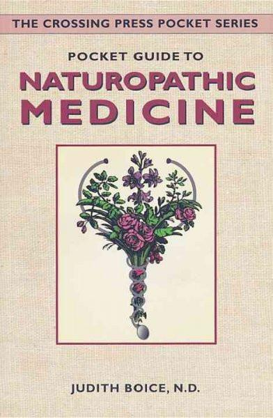 Pocket Guide to Naturopathic Medicine