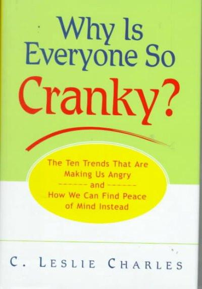 Why Is Everyone So Cranky?