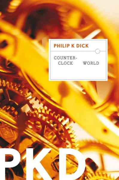 Counter-clock World