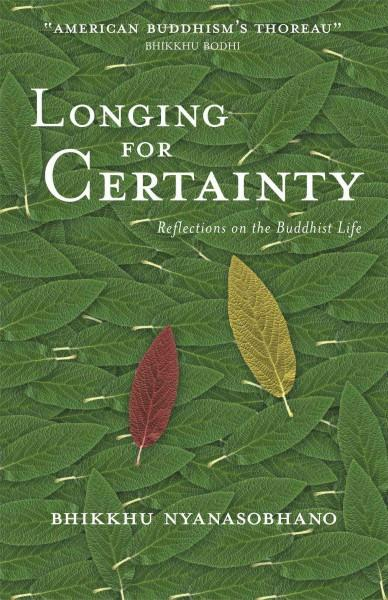 Longing for Certainty