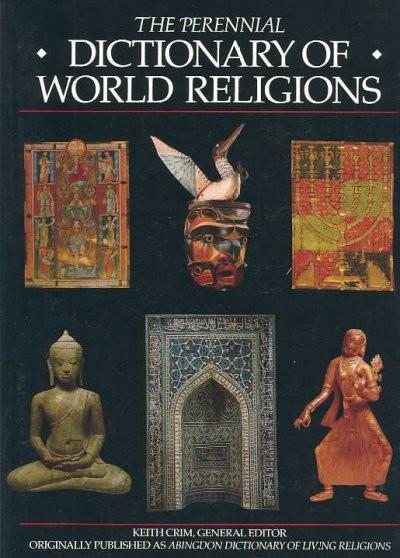 Perennial Dictionary of World Religions