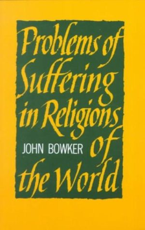 Problems of Suffering in the Religions of the World