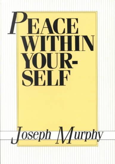 Peace Within Yourself