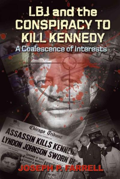 LBJ and the Conspiracy to Kill Kennedy