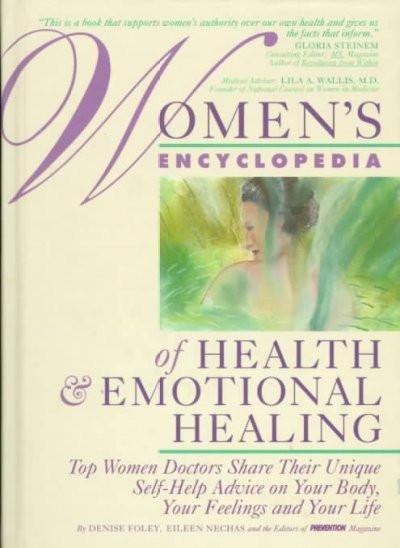 Women's Encyclopedia of Health & Emotional Healing