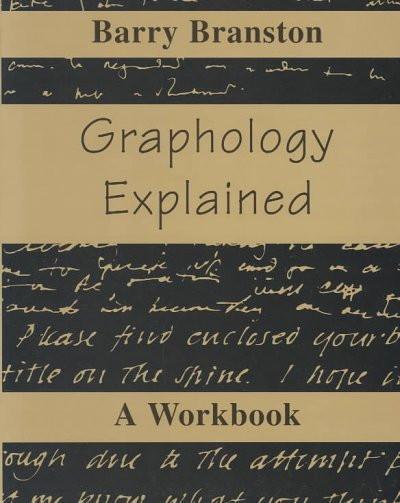 Graphology Explained : A Workbook