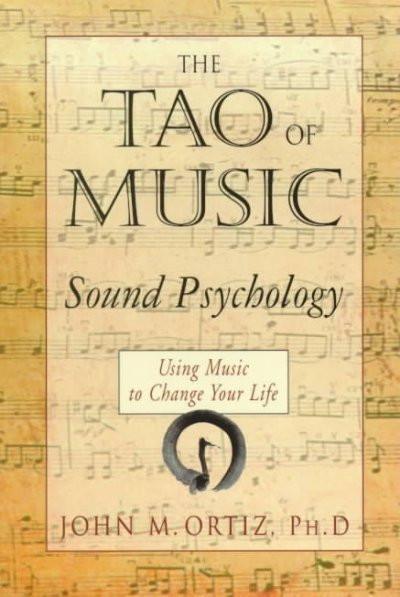Tao of Music : Sound Psychology