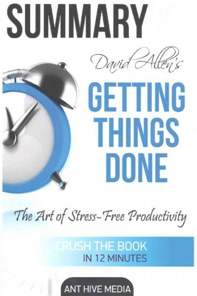 David Allen's Getting Things Done Summary