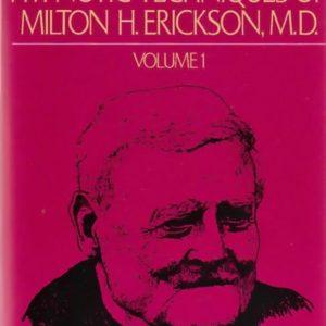 Patterns of the Hypnotic Techniques of Milton H. Erickson, M.D.