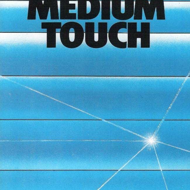 Medium Touch