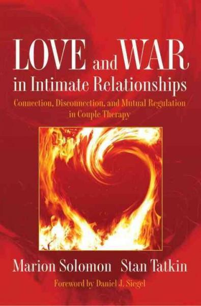 Love and War in Intimate Relationships