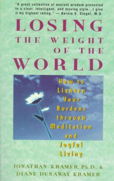 Losing the Weight of the World