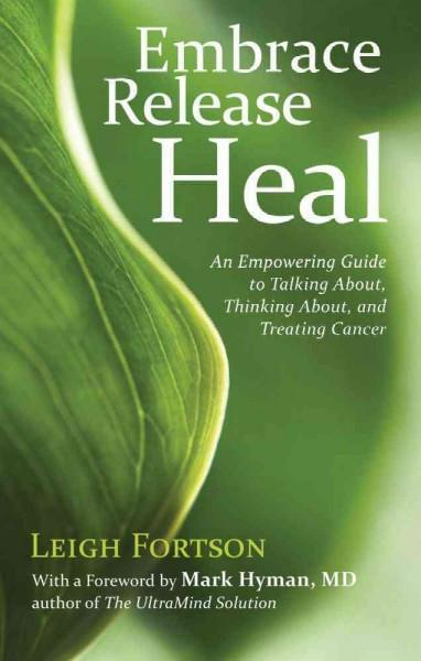 Embrace Release Heal