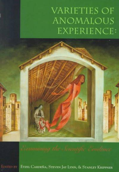 Varieties of Anomalous Experience