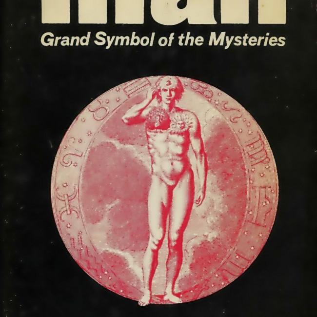 Man, the Grand Symbol of the Mysteries