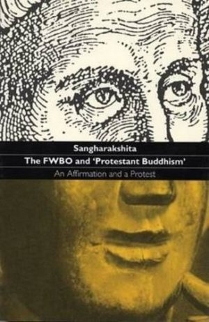 Fwbo and 'Protestant Buddhism'