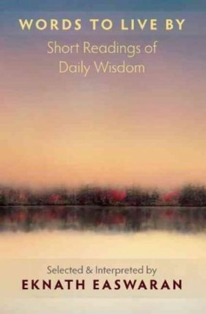 Words to Live By : Short Readings of Daily Wisdom
