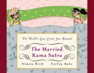Married Kama Sutra : The World's Least Erotic Sex Manual