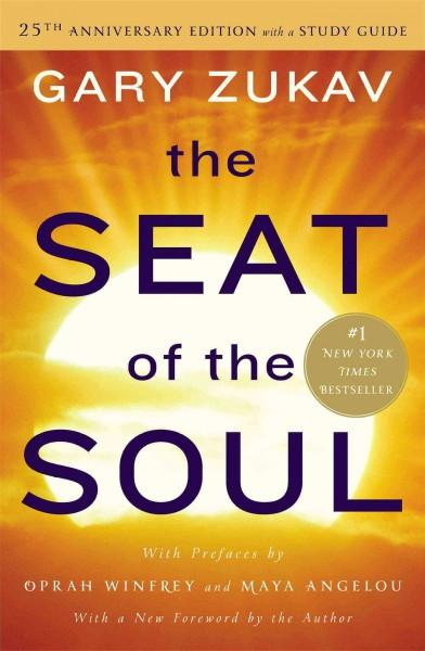 Seat of the Soul : With Study Guide