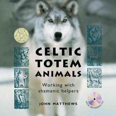 Celtic Totem Animals