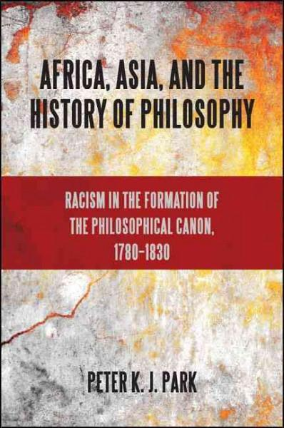 Africa, Asia, and the History of Philosophy