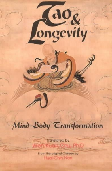 Tao & Longevity : Mind-Body Transformation