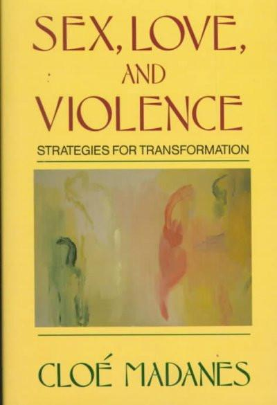 Sex, Love, and Violence