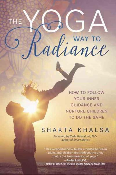 Yoga Way to Radiance