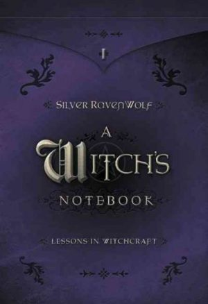 Witch's Notebook : Lessons In Witchcraft
