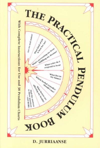 Practical Pendulum Book : With Instructions for Use and 38 Pendulum Charts