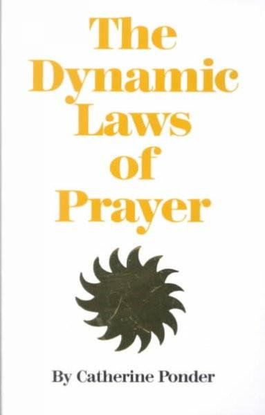Dynamic Laws of Prayer