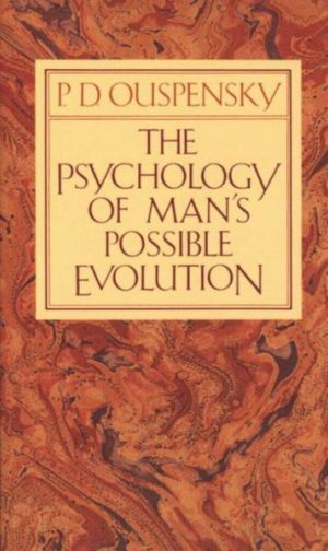 Psychology of Man's Possible Evolution