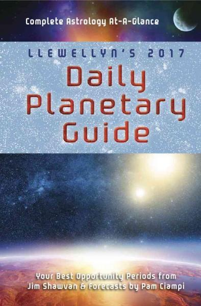 Llewellyn's Daily Planetary Guide 2017