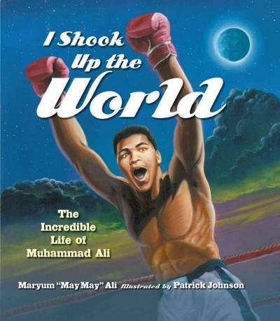 I Shook Up the World