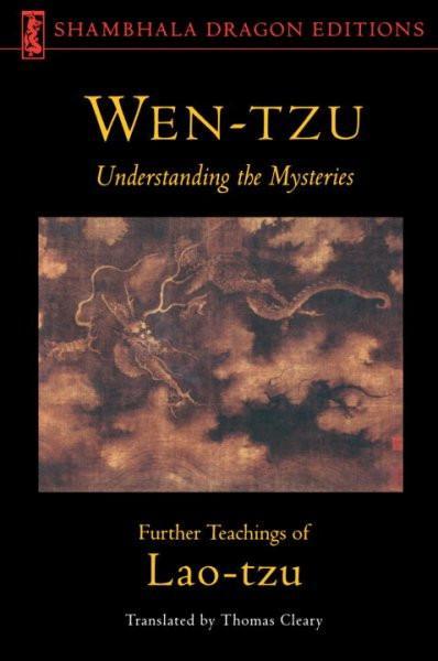 Wen-Tzu : Understanding the Mysteries