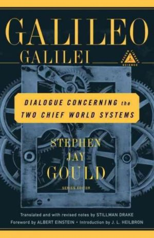 Dialogue Concerning the Two Chief World Systems : Ptolemaic and Copernican