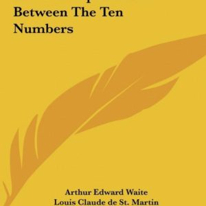Mystical Table of the Correspondences Between the Ten Numbers