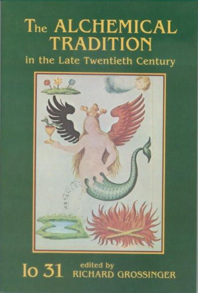 Alchemical Tradition in the Late Twentieth Century