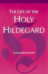 Life of the Holy Hildegard