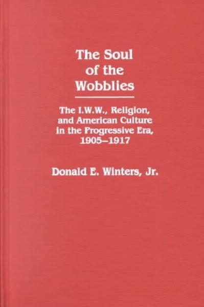 Soul of the Wobblies