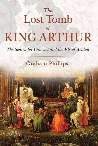 Lost Tomb of King Arthur