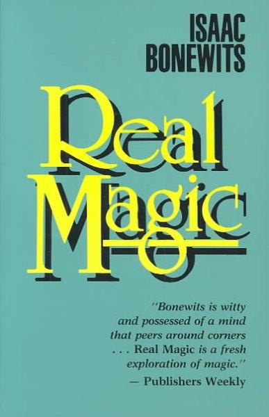 Real Magic : An Introductory Treatise on the Basic Principles of Yellow Light
