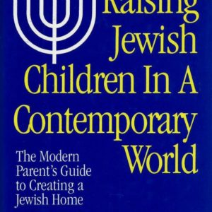 Raising Jewish Children in a Contemporary World