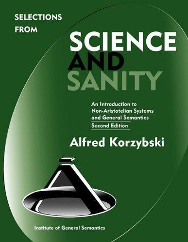 Selections from Science & Sanity